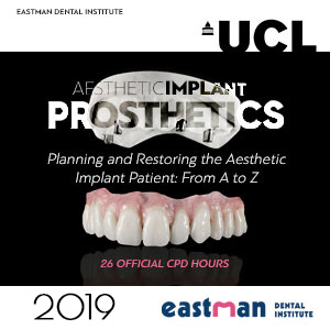 UCL Aesthetic Implant Prosthetics Course 2019